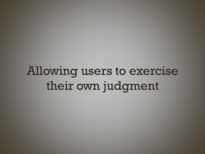 Text slide: allowing users to exercise their own judgment